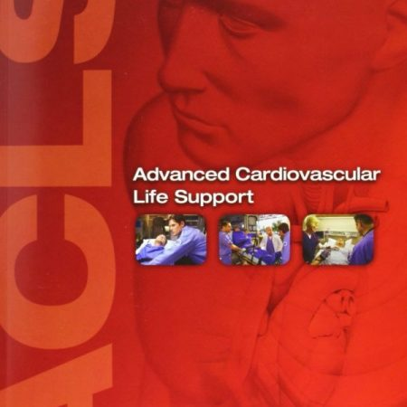 AHA ACLS - Advanced Cardiovascular Life Support (ACLS)